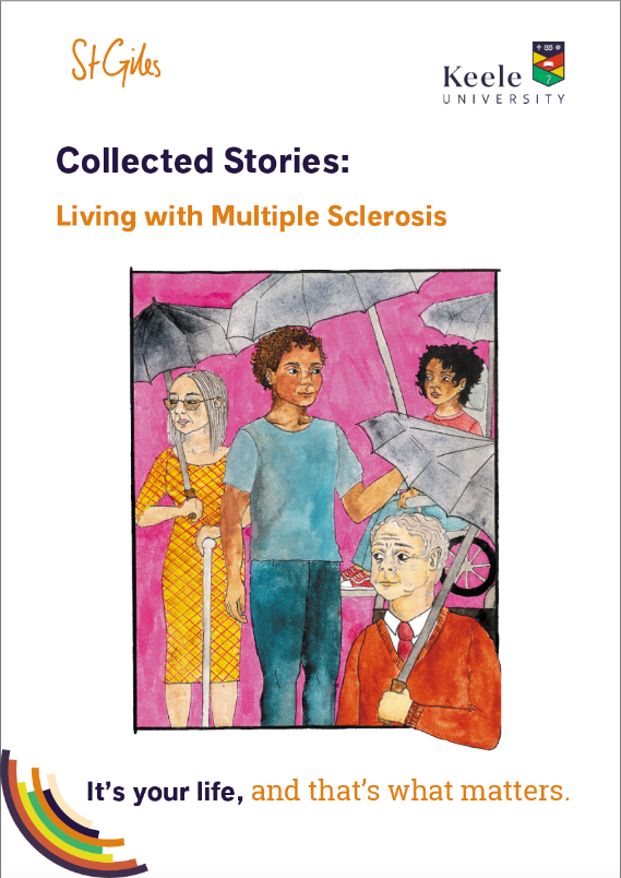 Collected Stories: Living with Multiple Slerosis